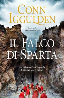 Il falco di Sparta - Conn Iggulden - copertina