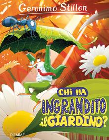 Chi ha ingrandito il giardino? Ediz. a colori.pdf