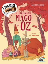 Il Il meraviglioso mago di Oz di Frank L. Baum - Innocente Agnese - wuz.it