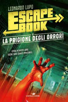 Promoartpalermo.it La prigione degli orrori. Escape book Image