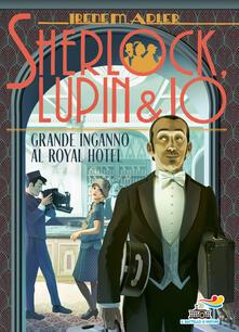Grande inganno al Royal Hotel - Irene M. Adler - copertina
