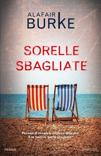 Sorelle sbagliate - Burke Alafair - wuz.it