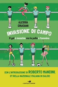 Invasione di campo - Cruciani Alessia - wuz.it