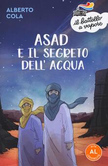 Voluntariadobaleares2014.es Asad e il segreto dell'acqua. Ediz. ad alta leggibilità Image