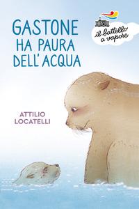 Gastone ha paura dell'acqua - Locatelli Attilio - wuz.it