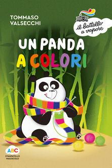 Filmarelalterita.it Un panda a colori. Ediz. a colori Image