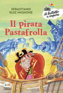 Camfeed.it Il pirata Pastafrolla. Ediz. a colori Image