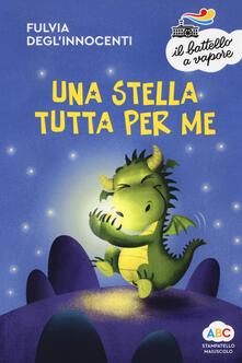 Una stella tutta per me. Ediz. a colori - Fulvia Degl'Innocenti - copertina