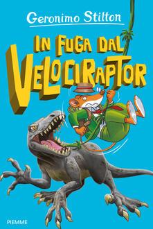 In fuga dal Velociraptor - Geronimo Stilton - copertina