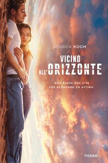 Vicino all'orizzonte - Jessica Koch - copertina