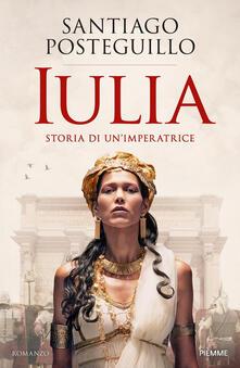 Lpgcsostenible.es Iulia. Storia di un'imperatrice Image