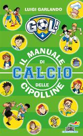 Copertina  Il manuale di calcio delle Cipolline