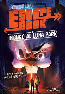 Incubo al luna park. Escape book.pdf