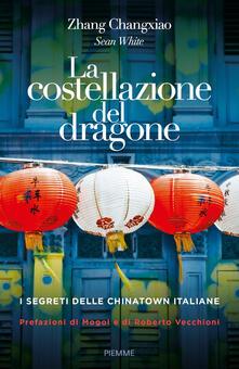 Tegliowinterrun.it La costellazione del dragone. I segreti delle Chinatown italiane Image