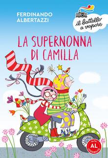 Steamcon.it La supernonna di Camilla. Ediz. ad alta leggibilità Image