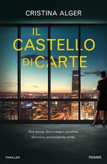 Il castello di carte - Cristina Alger - copertina