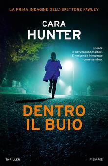 Dentro il buio - Cara Hunter - copertina