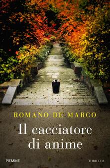 Il cacciatore di anime - Romano De Marco - copertina