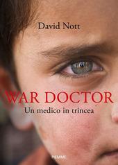 Copertina  War doctor : un medico in trincea