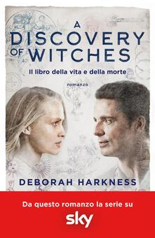 Equilibrifestival.it A discovery of witches. Il libro della vita e della morte Image
