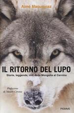 Il ritorno del lupo. Storie, leggende, miti dalla Mongolia al Cervino