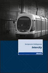Intercity - Valdagnese Sempronio - wuz.it