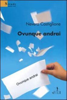 Letterarioprimopiano.it Ovunque andrai Image