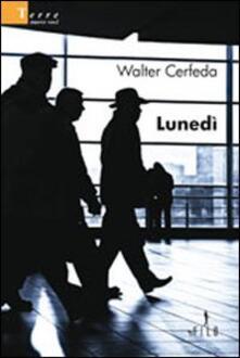 Lunedì - Walter Cerfeda - copertina