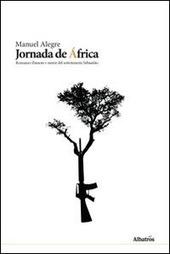 Jornada de Africa. Romanzo d'amore e morte del sottotenente Sebastianio