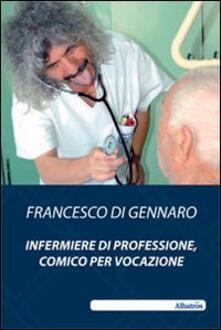 Fondazionesergioperlamusica.it Infermiere di professione, comico per vocazione Image
