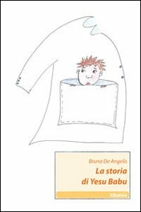 La La storia di Yesu Babu - De Angelis Bruna - wuz.it