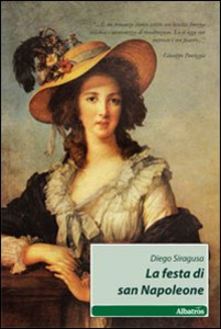 Libro La festa di san Napoleone Diego Siragusa