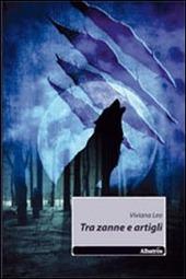Tra zanne e artigli - Leo Viviana