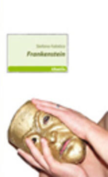 Frankenstein - Stefano Falotico - copertina