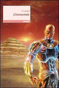 Foto Cover di L' immortale, Libro di J. T. Jackal, edito da Gruppo Albatros Il Filo