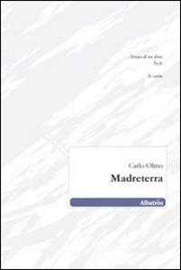 Libro Madreterra Carlo Olmo