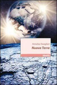 Libro Nuova terra Annalisa Tovagliari