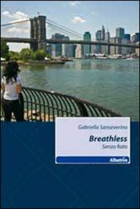 Breathless-Senza fiato