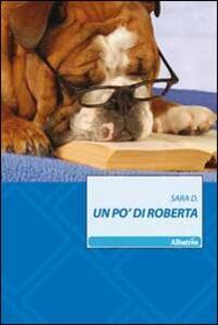 Un po' di Roberta