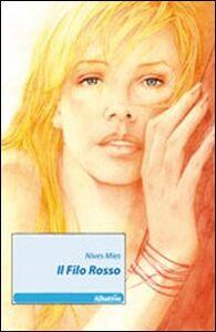 Libro Il filo rosso Nives Mies