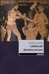 I delitti del demone etrusco