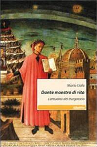 Dante maestro di vita