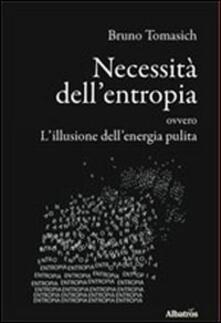 Mercatinidinataletorino.it Necessità dell'entropia ovvero l'illusione dell'energia pulita Image
