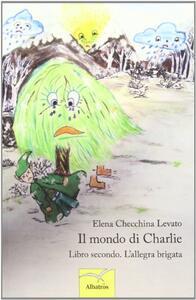 Il mondo di Charlie. Vol. 2