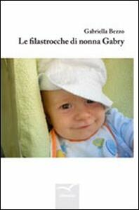Le filastrocche di nonna Gabry