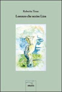 Lorenzo che uccise Liza