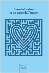 A un passo dall'amore