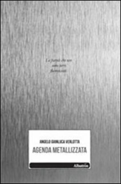 Agenda metallizzata - Angelo G. Verlotta - copertina