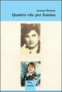 Quattro vite per Joanna