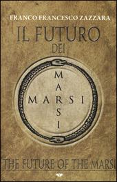 Il futuro dei Marsi-The future of the Marsi
